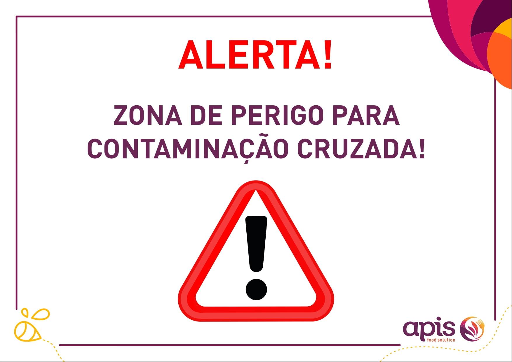 Alerta Zona de perigo para contaminação cruzada