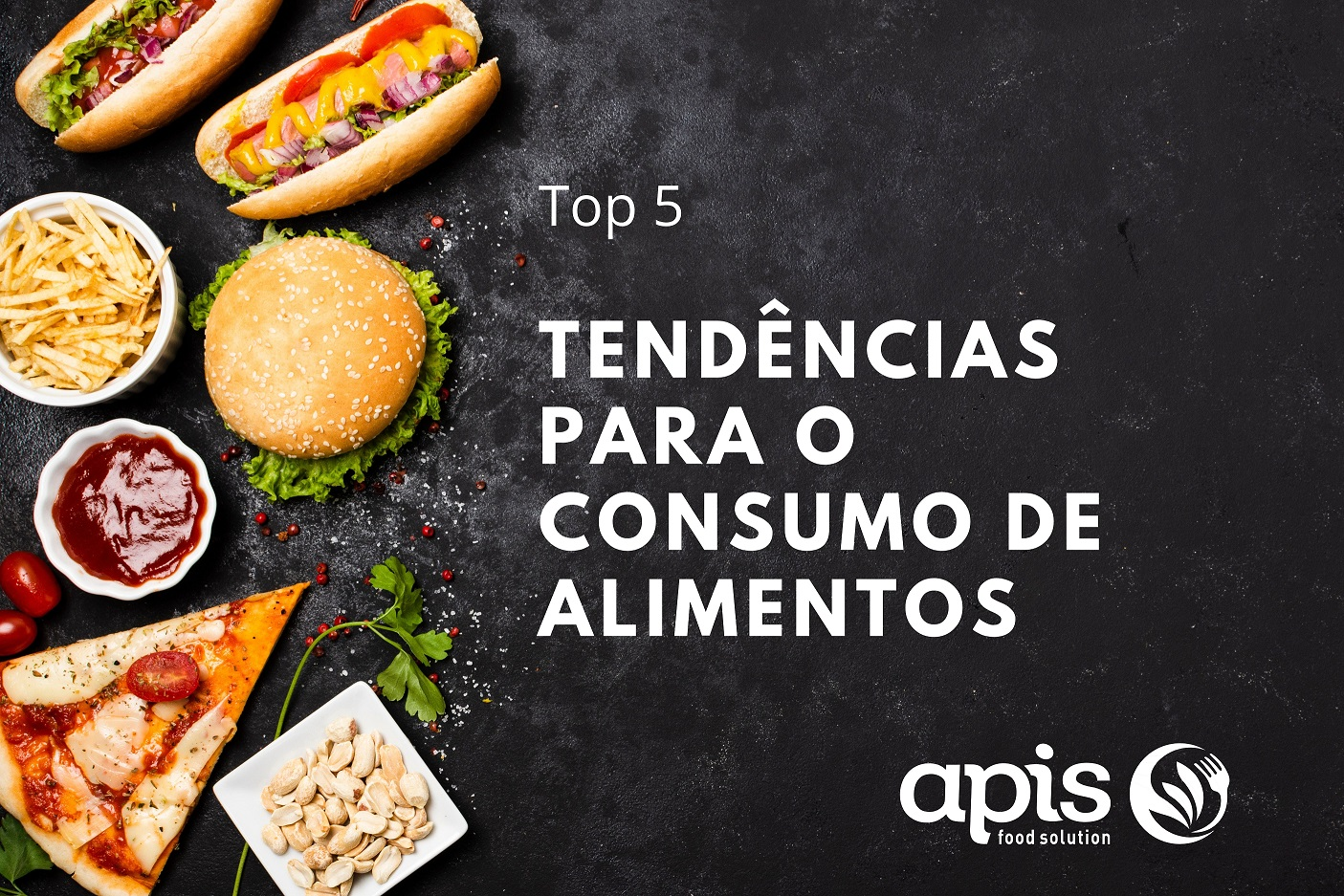 Top 5: tendências para o consumo de alimentos