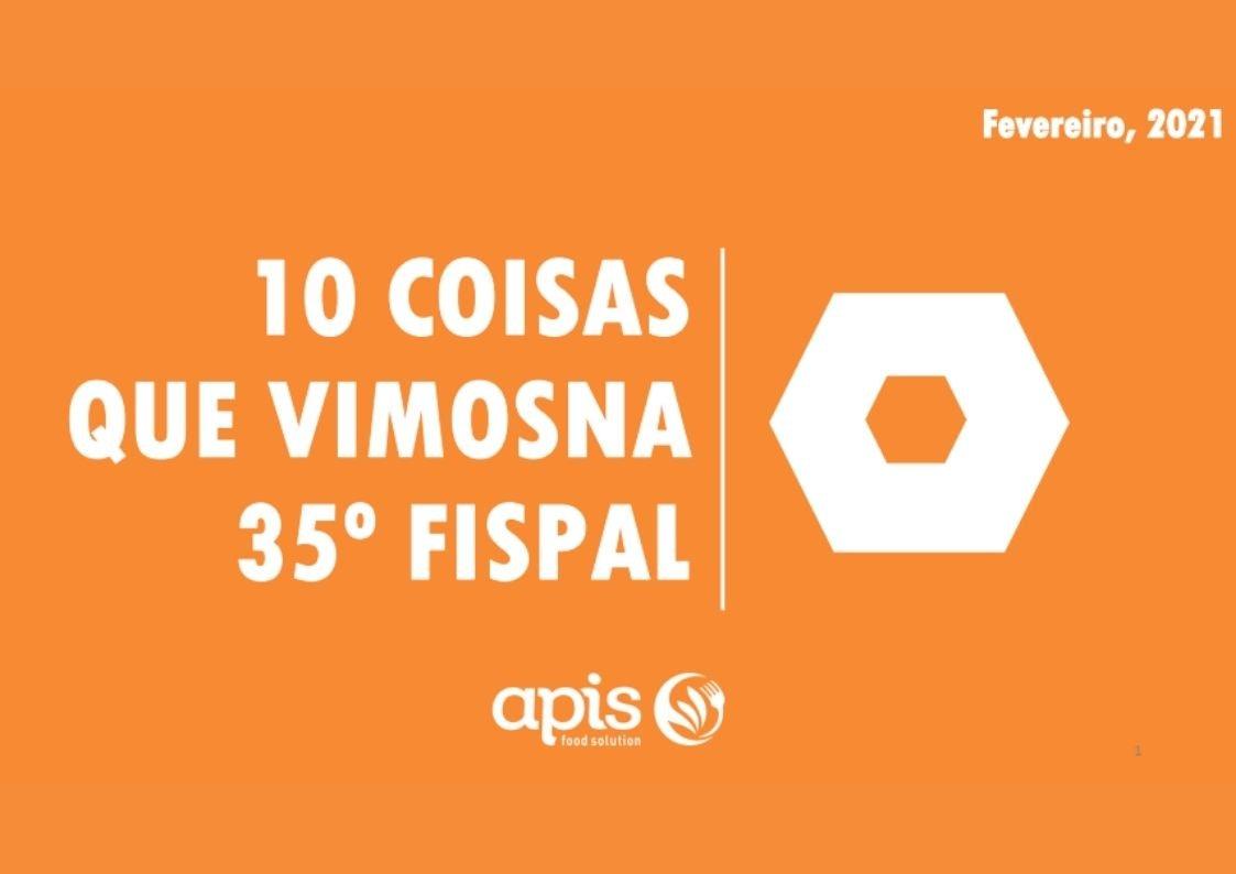 10 coisas que Vimos na 35º FISPAL